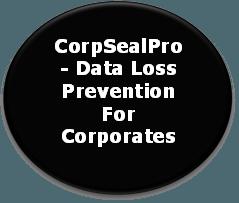 CorpSealPro-Data_Loss_Prevention_For_Corporates