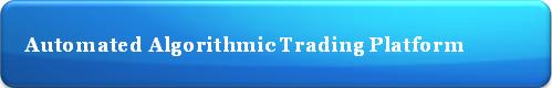 Automated Algorithmic Trading Platform